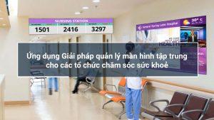 giải pháp quản lý tập trung cho bệnh viện và phòng khám
